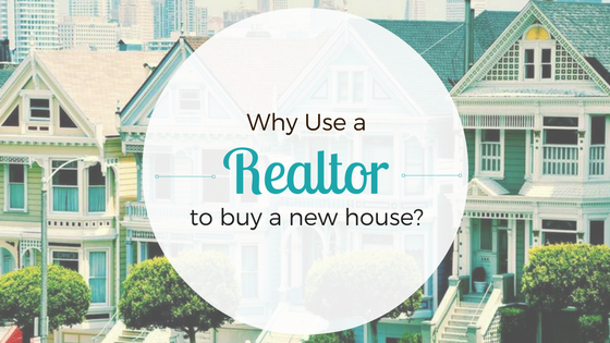 Why Use a Realtor to Buy a New Home?