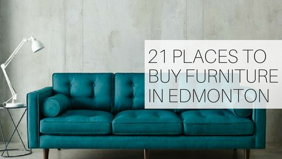 21 Places to Buy Furniture in Edmonton