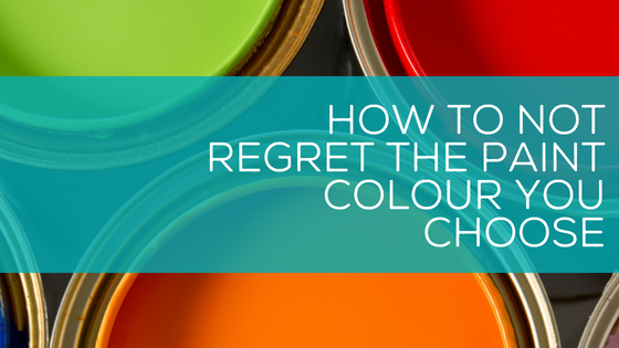 How Not To Regret The Paint Colour You Choose