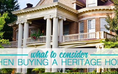 What to Consider When Buying a Heritage Home