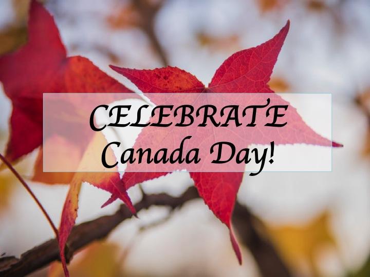 Celebrate Canada Day!