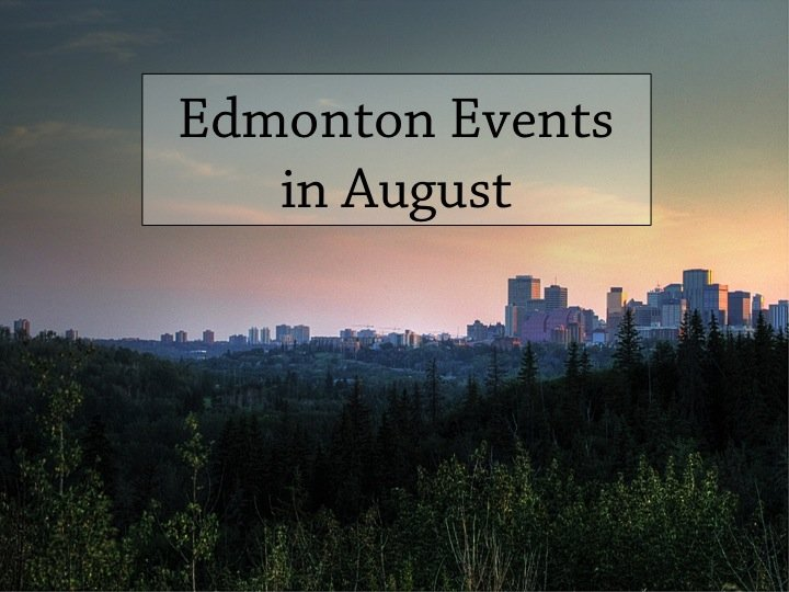 Edmonton Events in August
