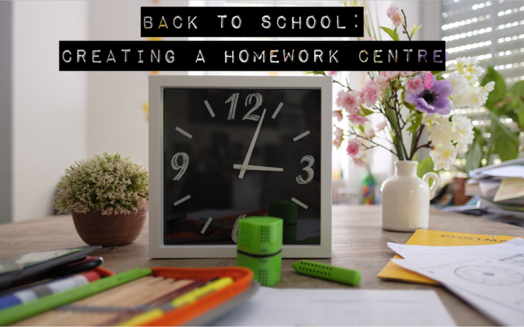 Back To School: Creating A Homework Centre