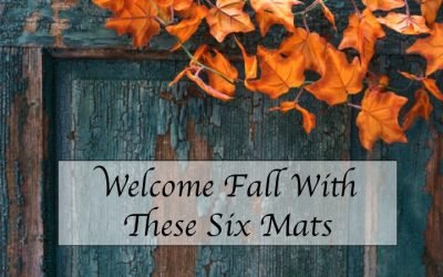 Welcome Fall With These Six Mats