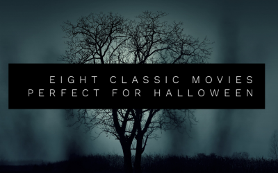 Eight Classic Movies Perfect for Halloween
